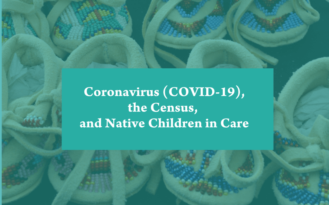 Completing the Census for Foster Children during the Coronavirus Pandemic